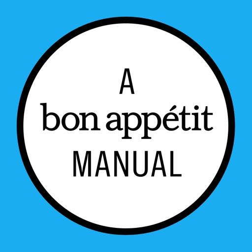 Grilling: A Bon Appétit Manual