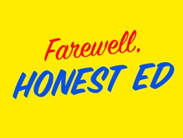 Farewell, Honest Ed.