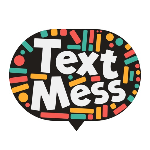 Text Mess - turn your messages into art