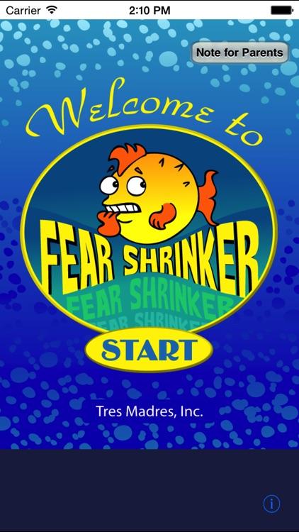 FearShrinker