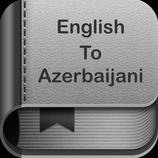 English To Azerbaijani Dictionary and Translator
