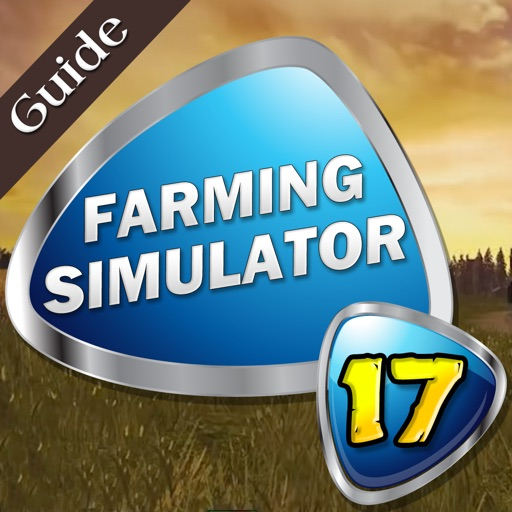 Pro-Guide For Farming Simulator 17- Unofficial