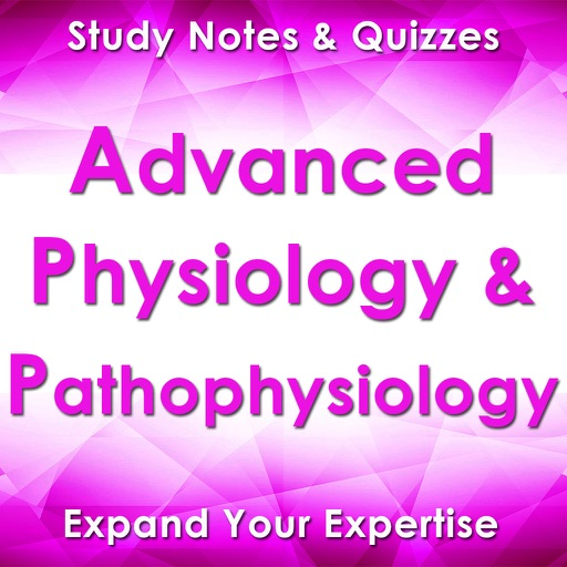 Advanced Physiology & Pathophysiology Exam Review iOS App