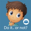 Do It... Or Not? Social Skills for ASD Kids (SE)