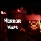 Horror Maps For Minecraft PE - Scariest Maps For Minecraft Pocket Edition