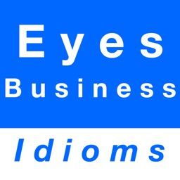 Eyes & Business idioms