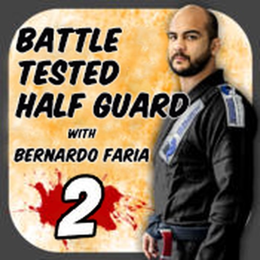 The Battle Tested Half Guard 2