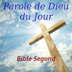 Parole de Dieu du Jour Bible Segond