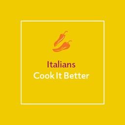 Italians Cook It Better