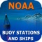 The NOAA Buoys Stations and Ships Pro map is a unique app that allow you to retrieve weather & Tide (Water Level) observations data from NOAA's National Data Buoy Centre (NDBC)