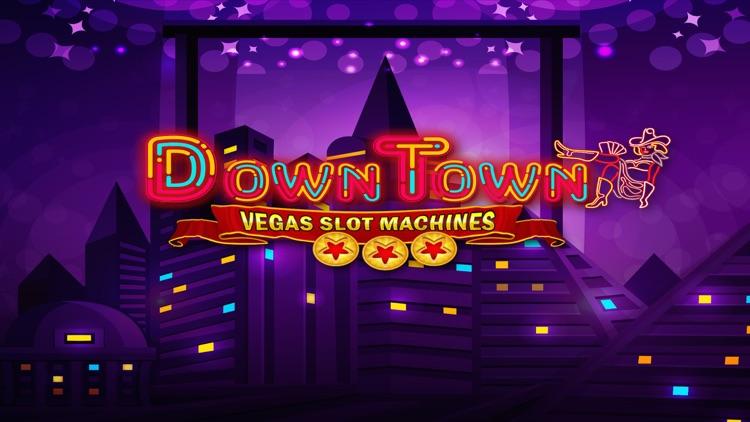 Casino Games - Downtown Vegas Slot Machines