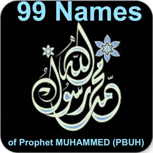 99 Names of Prophet Mohammed(S.A.W)