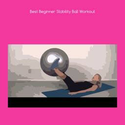 Best beginner stability ball workout+