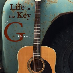 Life in the Key of Gibson - Story Songbook