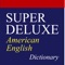 WELCOME TO SUPER DELUXE AMERICAN ENGLISH DICTIONARY PRO
