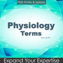 Physiology Terms for self Learning & Exam Prep