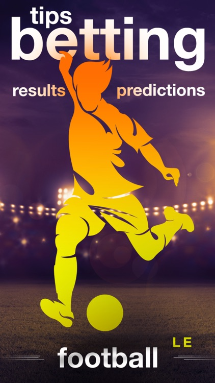 Tips Betting Prediction Results - Football LE