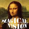 Magical Vision