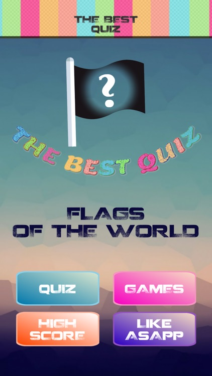 The Best Flag Quiz - Guess Country Flags in World