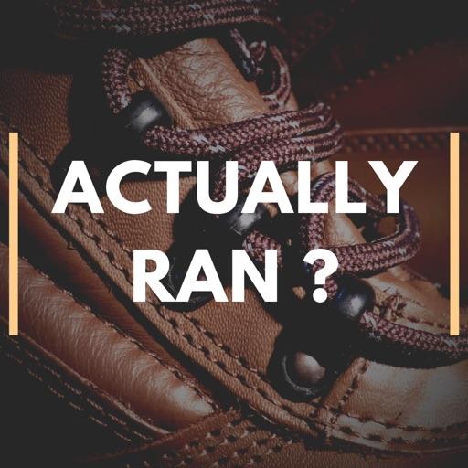 Actually Ran?