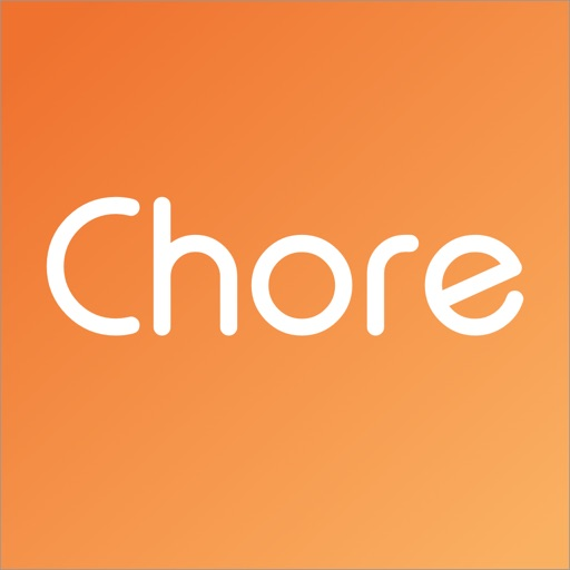 Chore | What do you need done?
