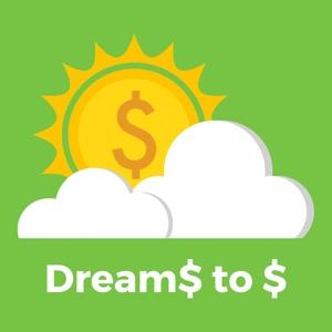 Dreams To Dollars  App Reviews, Download