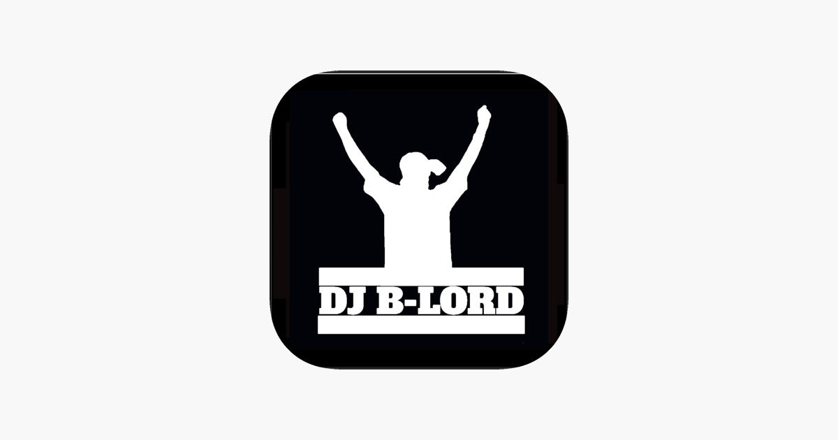 DJ B-LORD on the App Store