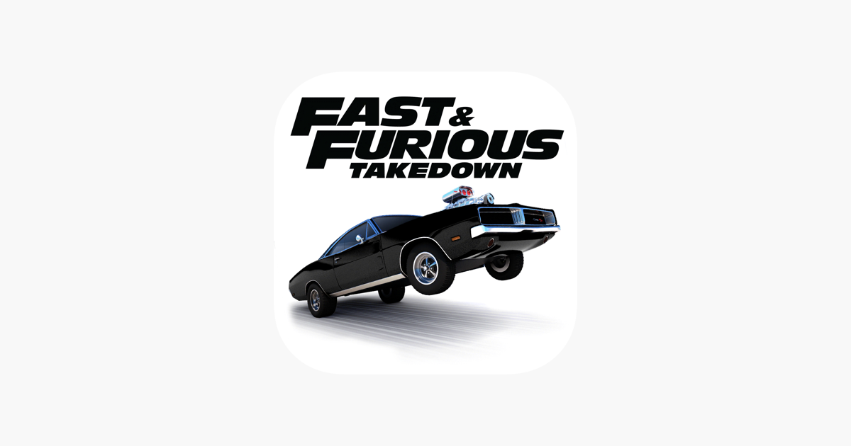 Fast & Furious Takedown on the App Store