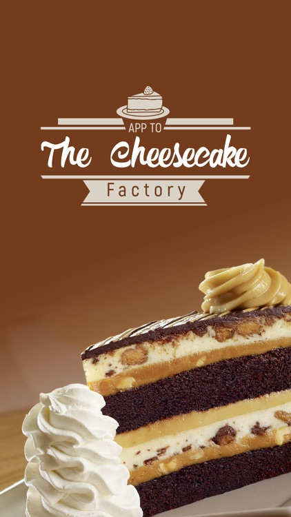 App to The Cheesecake Factory