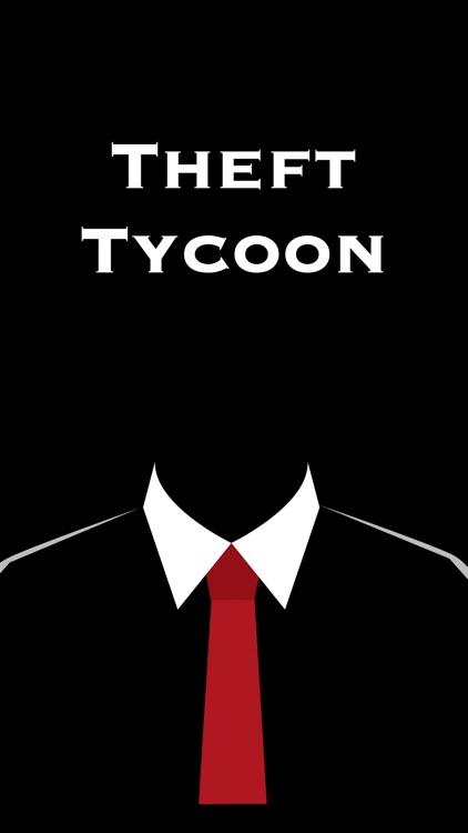 Theft Tycoon
