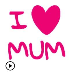 I Love Mom Animated Sticker