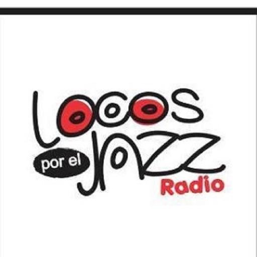 Locos Por El Jazz Radio