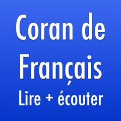 Coran Français: Lire + Écouter