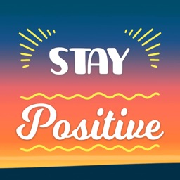 Stay Strong: Be Positive Words