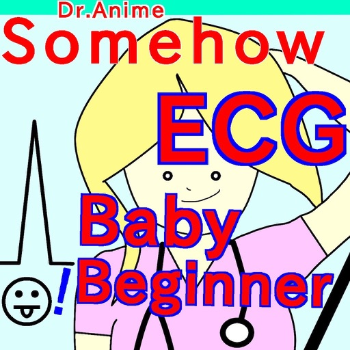 SomehowECG baby:Dr.AnimeSeries