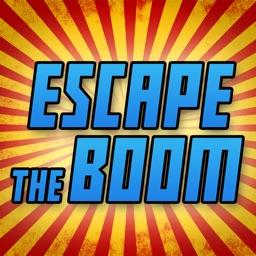 Escape the BOOM