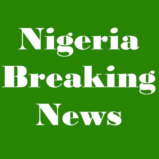 Nigeria Breaking News