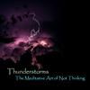 Thunderstorms Meditative