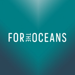 FOR THE OCEANS
