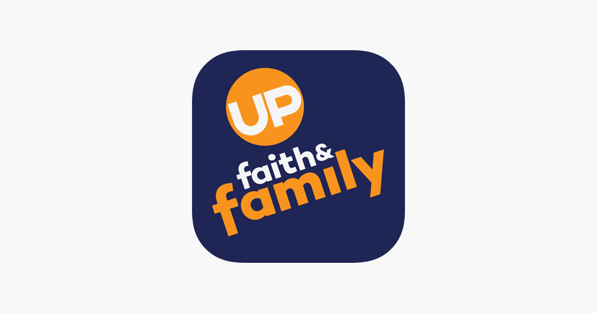 UP Faith & Family on the App Store