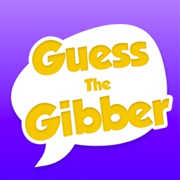Guess The Gibber °