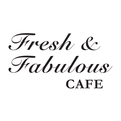 Fresh & Fabulous Cafe
