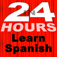 In 24 Hours Learn Spanish +
