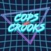 Cops and Crooks