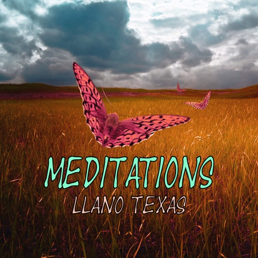 Meditations: Llano Texas