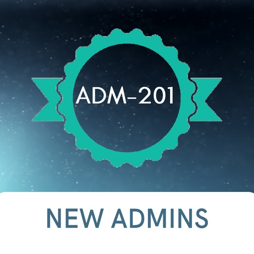 ADM-201 New Admin Exam