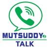 Mutsuddy Talk