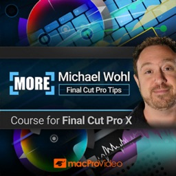 More Tips For Final Cut Pro X