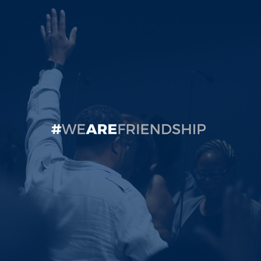 We ARE Friendship Church