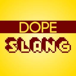 Dope Slang